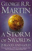 A Storm Of Swords Blood And Gold (Rustica) Libro 3