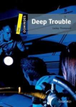 Deep Trouble (2010 Gris/Amarillo)