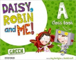 Daisy, Robin & Me ! A  4 Años. Oxford (Green Class Book Pack)