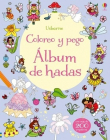 Coloreo y pego. Álbum de hadas