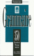 Grammaire Moyenne. 350 Exercices