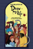Los relatos de Draw my life