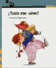 ¡Todo me sirve!