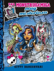 Monster High. Una monstruoamiga muy misteriosa Tomo 3