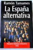 La España alternativa