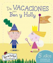 Ben y Holly. De Vacaciones con Ben y Holly (5 años)