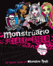 Monster High. Monstruario - La clase del siglo