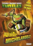 Teenage Mutant Ninja Turtles. Origen mutante. Michelangelo/Raphael