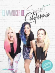 El amanecer de Sweet California