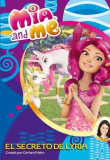 Mia and me. El secreto de Lyria