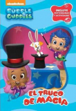 El truco de magia (Bubble Guppies. Pictogramas 1)