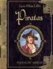 Piratas. Manual del abordaje