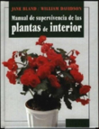 Manual de Supervivencia de las Plantas de Interior