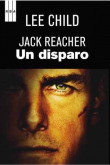 Jack Reacher. Un disparo