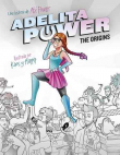 Adelita Power: The Origins