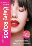 Besos rojos (Chasing Red 2)