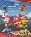 Super Wings. Los súper aviones y sus misiones (Stickermania)