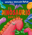 El dinosaurio burlón (Pop-Up)