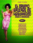 El Grupo Salvaje de Hollywood: Dioses y Monstruos (Parte I)